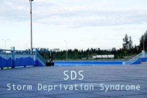 sds storm deprivation syndrome